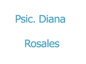Psic. Diana Rosales